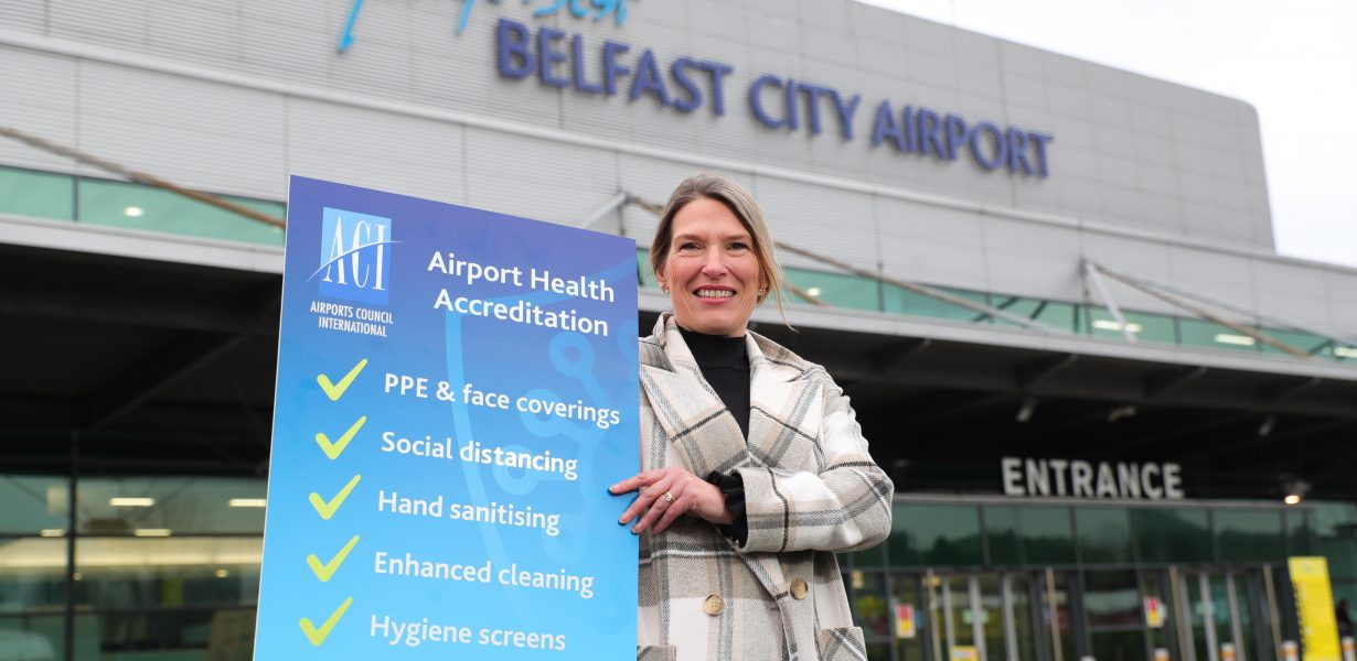 BELFAST CITY AIRPORT BECOMES FIRST IN NORTHERN IRELAND TO ACHIEVE  ACI AIRPORT HEALTH ACCREDITATION